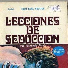 Libros de segunda mano: FERNANDO RIVERA : LECCIONES DE SEDUCCIÓN (1971) COLECCIÓN PIMIENTA. Lote 30605235