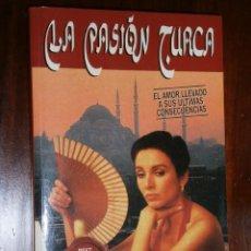 Libros de segunda mano: LA PASIÓN TURCA POR ANTONIO GALA DE ED. PLANETA EN BARCELONA 2000. Lote 30631596
