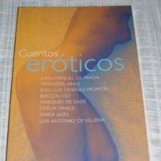 Libros de segunda mano: CUENTOS EROTICOS VARIOS AUTORES. Lote 30684085