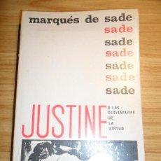 Libros de segunda mano: JUSTINE O LAS DESVENTURAS DE LA VIRTUD (MARQUÉS DE SADE) 1ª EDICIÓN EN ESPAÑOL. Lote 30795988
