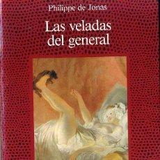 Libros de segunda mano: P. DE JONAS : LAS VELADAS DEL GENERAL (ALCOR, 1988). Lote 72742001