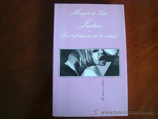 (416) JUSTINE O LOS INFORTUNIOS DE LA VIRTUD (Libros de Segunda Mano (posteriores a 1936) - Literatura - Narrativa - Erótica)