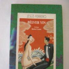 Libros de segunda mano: JESÚS FERRERO BELVER YIN . Lote 32647361