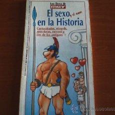 Libros de segunda mano: EL SEXO Y EL AMOR EN LA HISTORIA. Lote 33216930