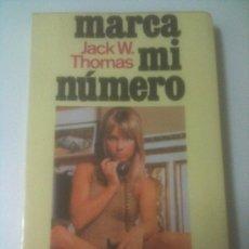 Libros de segunda mano: MARCA MI NUMERO - JACK W. THOMAS - AÑO 1978 - PAGINAS 225. Lote 34098326