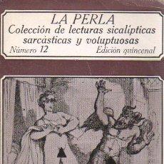 Libros de segunda mano: LIBRO Nº 12 DE EDICONES POLEN LA PERLA - EROTICA. Lote 34314509