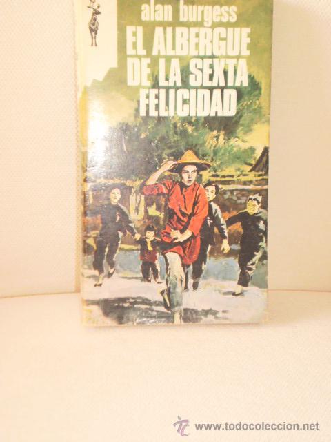 EL ALBERGUE DE LA SEXTA FELICIDAD ALAN BURGESS (Libros de Segunda Mano (posteriores a 1936) - Literatura - Narrativa - Erótica)