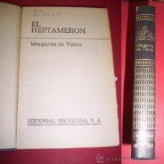 Libros de segunda mano: VALOIS, MARGARITA DE. EL HEPTAMERÓN. Lote 36087367