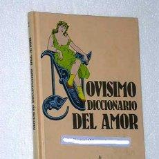 Libros de segunda mano: NOVISIMO DICCIONARIO DEL AMOR Y DE OTRAS COSAS TAN UTIL PARA LOS FEOS COMO PARA LAS HERMOSAS. LLANOS. Lote 36147856