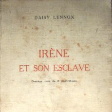 Libros de segunda mano: EROTISMO. DAISY LENNOX. IRÈNE ET SON ESCLAVE. ED. 1975. Lote 36197498