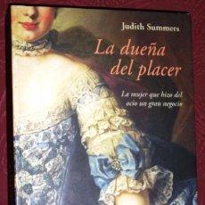 Libros de segunda mano: LA DUEÑA DEL PLACER POR JUDITH SUMMERS DE ED. LUMEN EN BARCELONA 2004 PRIMERA EDICIÓN. Lote 37060340