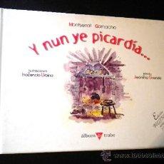 Libros de segunda mano: Y NUN YE PICARDÍA. / GARNACHO, MONTSERRAT. Lote 37136918