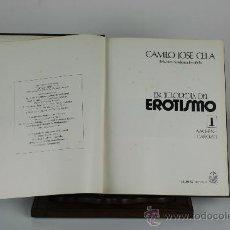 Libros de segunda mano: 6083 - ENCICLOPEDIA DEL EROTISMO. CAMILO JOSE CELA. EDIT. SEDMAY. 4 VOL. 1976.. Lote 46715761