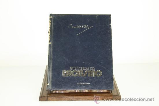 Libros de segunda mano: 6083 - ENCICLOPEDIA DEL EROTISMO. CAMILO JOSE CELA. EDIT. SEDMAY. 4 VOL. 1976. - Foto 6 - 46715761
