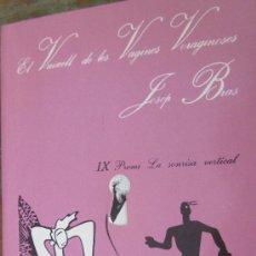 Libros de segunda mano: EL VAIXELL DE LES VAGINES VORAGINOSES DE JOSEP BRAS (PEP BRAS) (TUSQUETS). Lote 38600935
