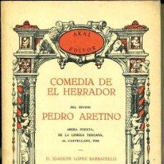 Libros de segunda mano: ARETINO : COMEDIA DE EL HERRADOR (LÓPEZ BARBADILLO - AKAL, 1978). Lote 46856825