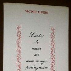 Libros de segunda mano: CARTAS DE AMOR DE UNA MONJA PORTUGUESA POR MARIANA ALCOFORADO, EDICIÓN DE VÍCTOR ALPERI GIJÓN 1987. Lote 39686745