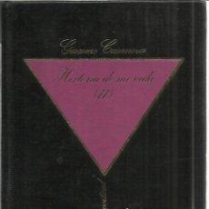 Libros de segunda mano: HISTORIA DE MI VIDA II. GIACOMO CASANOVA. LIBROS Y PUBLICACIONES PERIÓDICAS. BARCELONA. 1984. Lote 39918867