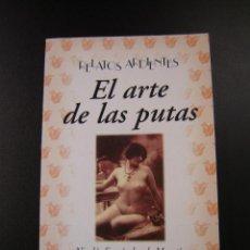 Libros de segunda mano: EL ARTE DE LAS PUTAS - NICOLÁS FERNÁNDEZ DE MORATÍN . Lote 40569611