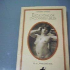 Libros de segunda mano: ESCÁNDALOS INCONFESABLES - GERALDINE D´AUTUN. SILENO.. Lote 40716716