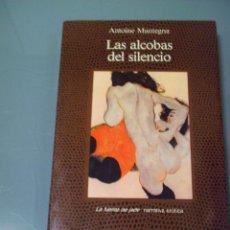 Libros de segunda mano: LAS ALCOBAS DEL SILENCIO - ANTOINE MANTEGNA. LA FUENTE DE JADE. ALCOR.. Lote 40717605