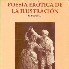 Livros em segunda mão: ANTOLOGÍA DE LA POESÍA ERÓTICA DE LA ILUSTRACIÓN ROGELIO REYES 1ª EDICIÓN ILUSTRACIONES JUSTO GIRÓN. Lote 13497764