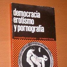 Libros de segunda mano: DEMOCRACIA, EROTISMO Y PORNOGRAFÍA. DR. FREDERICK KONING. MONOGRAFÍAS SEXOLÓGICAS Nº 1. AVESTA, 1978. Lote 41071435