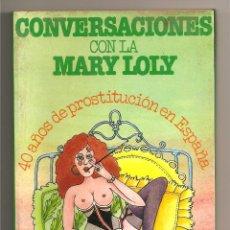 Libros de segunda mano: CONVERSACIONES CON LA MARY LOLY. Lote 41487588