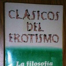 Libros de segunda mano: LA FILOSOFÍA EN EL TOCADOR POR EL MARQUÉS DE SADE DE ED. BRUGUERA EN BARCELONA 1977 PRIMERA EDICIÓN. Lote 42140911