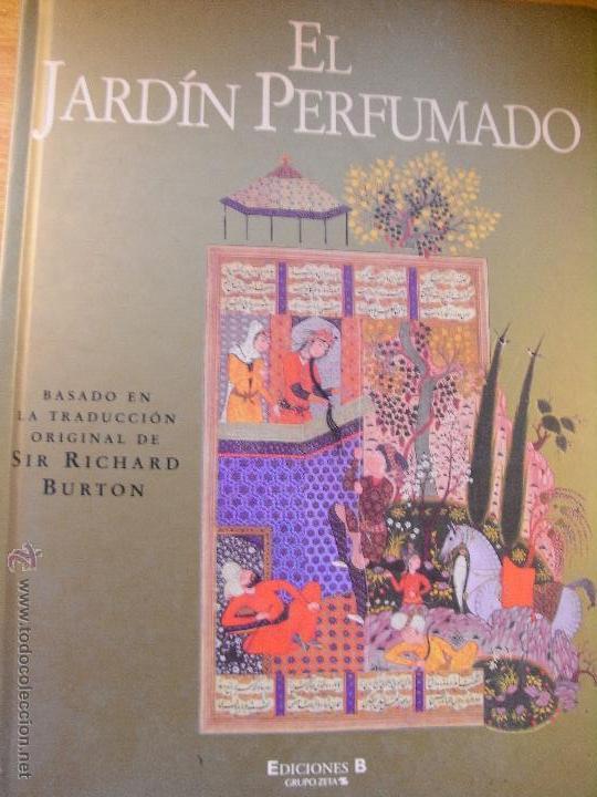 EL JARDÍN PERFUMADO - RICHARD BURTON - GRAN FORMATO (Libros de Segunda Mano (posteriores a 1936) - Literatura - Narrativa - Erótica)