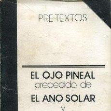 Libros de segunda mano: BATAILLE: EL OJO PINEAL PRECEDIDO DE EL ANOS SOLAR Y SACRIFICIOS. Lote 42416934