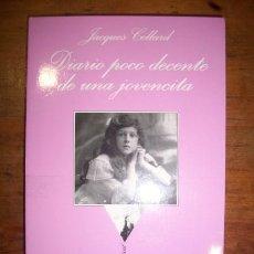 Livres d'occasion: CELLARD, JACQUES. DIARIO POCO DECENTE DE UNA JOVENCITA . (LA SONRISA VERTICAL ; 130). Lote 42699428