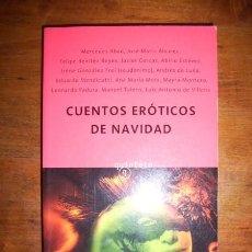 Libros de segunda mano: ABAD, MERCEDES. CUENTOS ERÓTICOS DE NAVIDAD . Lote 42699604
