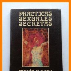 Livres d'occasion: MAGIA Y SEXO, PRACTICAS SEXUALES SECRETAS - P.B. RANDOLPH. Lote 43014448