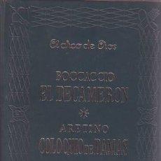 Libros de segunda mano: BOCCACCIO, GIOVANNI / ARETINO, PIETRO: EL DECAMERON / COLOQUIO DE DAMAS - LA CORTESANA. Lote 43806982