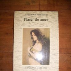 Livres d'occasion: VILLEFRANCHE, ANNE-MARIE. PLACER DE AMOR : MEMORIAS ERÓTICAS DEL PARÍS DE LOS AÑOS VEINTE. Lote 44030562
