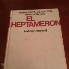 Libros de segunda mano: EL HEPTAMERON - MARGARITA DE VALOIS - 1969 - EDICIONES 29 - BARCELONA. Lote 44247125