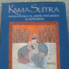 Libros de segunda mano: KAMA SUTRA - ANANGA-RANGA - EL JARDIN PERFUMADO -- ILUSTRADOS -- . Lote 44392164