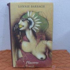 Libros de segunda mano: PLACERES.L.BARBACH. Lote 44702306
