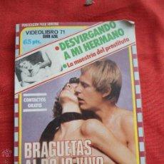 Libros de segunda mano: LIBRO BRAGUETAS AL ROJO VIVO VIDEO LIBRO 71º SERIE AZUL. L2604-38. Lote 44880203