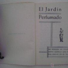 Libros de segunda mano: EL JARDÍN PERFUMADO.COPIA DEL MANUSCRITO ESCRITO A PRINCIPIOS DEL S. XVI EN TUNEZ. Lote 45116866