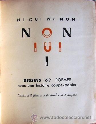 Libros de segunda mano: Bettencourt, Pierre:Ni Oui Ni Non Non. Iui. I. Dessins 6, 9 Poèmes Avec Une Histoire De Coupe Papie - Foto 2 - 45233632