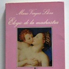 Libros de segunda mano: ELOGIO DE LA MADRASTRA - MARIO VARGAS LLOSA NOVELA ERÓTICA - LA SONRISA VERTICAL EROTISMO SEXO LIBRO. Lote 45855893