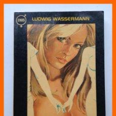 Livres d'occasion: PLURALISMO SEXUAL. DE LA ORGIA CLÁSICA AL 'SWING' MODERNO - LUDWING WASSERMANN. Lote 46090168