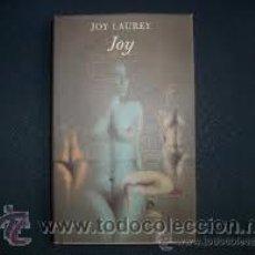 Libros de segunda mano: JOY, JOY LAUREY, CIRCULO DE LECTORES. Lote 46538794