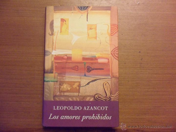 los amores prohibidos leopoldo azancot