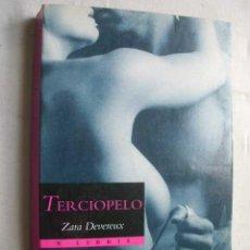 Libri di seconda mano: TERCIOPELO. DEVEREUX, ZARA. 1996. Lote 46764359
