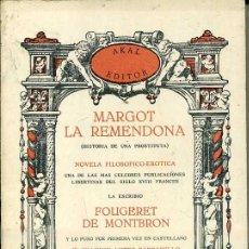 Libros de segunda mano: F. DE MONTBRON : MARGOT LA REMENDONA (LÓPEZ BARBADILLO - AKAL, 1978). Lote 46857314