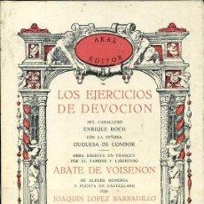 Libros de segunda mano: VOISENON : EJERCICOS DE DEVOCIÓN (LÓPEZ BARBADILLO - AKAL, 1978). Lote 46857486