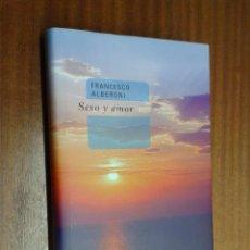 Libros de segunda mano: SEXO Y AMOR / FRANCESCO ALBERONI / CÍRCULO DE LECTORES. Lote 47090008